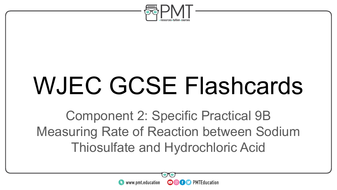 Flashcards---SP-9B-Measuring-Rate-of-Reaction-between-Sodium-Thiosulfate-and-Hydrochloric-Acid---WJEC-Chemistry-GCSE-(1).pdf