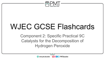 Flashcards---SP-9C-Catalysts-for-the-Decomposition-of-Hydrogen-Peroxide---WJEC-Chemistry-GCSE.pdf
