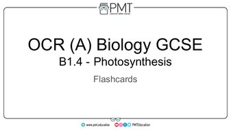 Flashcards---Topic-1.4-Photosynthesis---OCR-(A)-Biology-GCSE.pdf