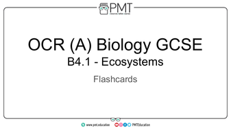 Flashcards---Topic-4.1-Ecosystems-OCR-(A)-Biology-GCSE.pdf
