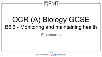 Flashcards---Topic-6.3-Monitoring-and-maintaining-health-OCR-(A)-Biology-GCSE.pdf