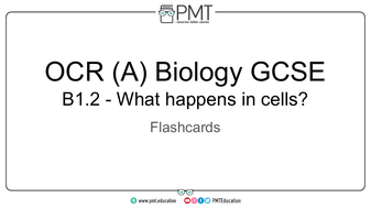 Flashcards---Topic-1.2-What-happens-in-cells---OCR-(A)-Biology-GCSE.pdf