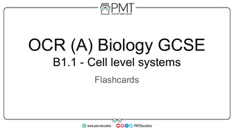 Flashcards---Topic-1.1-Cell-level-systems---OCR-(A)-Biology-GCSE.pdf