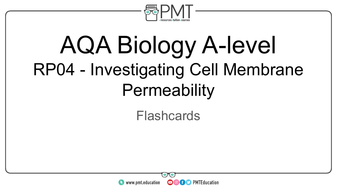 Flashcards---RP-04-Investigating-Cell-Membrane-Permeability---AQA-Biology-A-level.pdf