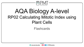 Flashcards---RP-02-Calculating-Mitotic-Index-using-Plant-Cells---AQA-Biology-A-level.pdf