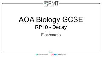 Flashcards---RP-10-Decay---AQA-Biology-GCSE.pdf