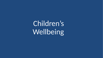 Children's-Wellbeing---supporting-good-mental-health.pptx
