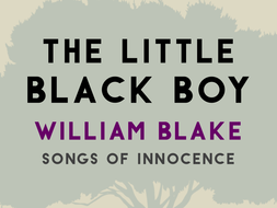 William Blake's 'The Little Black Boy' (KS5)