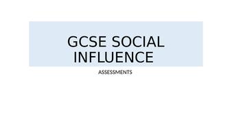 GCSE-SOCIAL-INFUENCE-ASSESSMENTS-(1).pptx