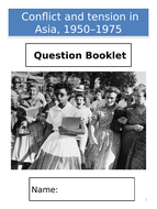 AQA GCSE History; Conflict and tension in Asia, 1950–1975 - Exam Question Booklet