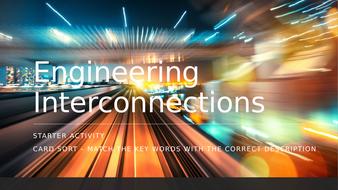 Engineering-Interconnections---Tech-Award-BTEC.pptx