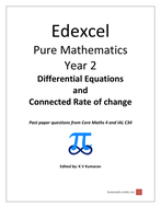 Pearson Edexcel Maths Year 2, Differential Equations & Rate of Changes Questions