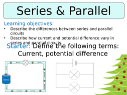 KS3 ~ Year 8 ~ Series & Parallel Circuits