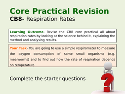 Core-Practical-Revision-Lesson--CB8-Respiration-Rates.pptx
