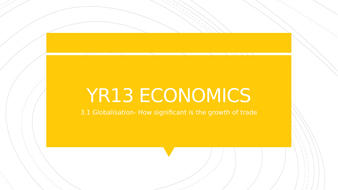 3.1-Globalisation-How-significant-is-the-growth-of-trade-LESSON-1.pptx