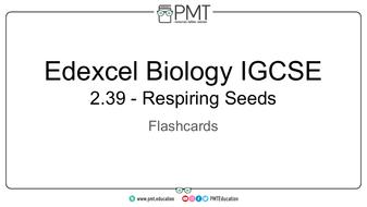 Flashcards---Respiring-Seeds---Edexcel-Biology-IGCSE.pdf