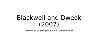 lesson-5-alt-study-blackwell-and-dweck.pptx