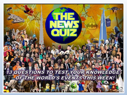 The News Quiz 24th February - 2nd March 2020 Form Tutor Time Current Affairs