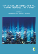 Why-a-new-era-of-broadcasting-will-change-the-world-as-we-know-it.pdf