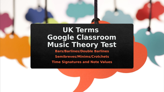 UK-Terms-GC-Test-Bars-Time-Signatures-Note-Values.pptx
