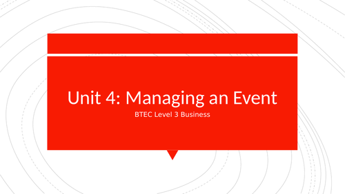 BTEC Level 3 Business Unit 4: Managing an Event - Factors to Consider