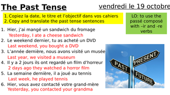 Year-9-French-Week-6-Lesson-2-Module-1-Past-Tense-IR-RE.pptx