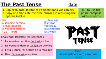 Year-9-French-Week-6-Lesson-1-Module-1-Past-Tense-ER.pptx