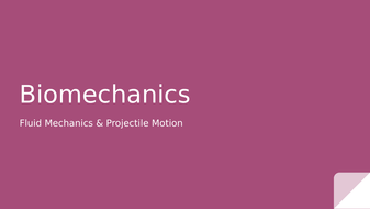 8.-Fluid-Mechanics---Projectile-Motion.pptx