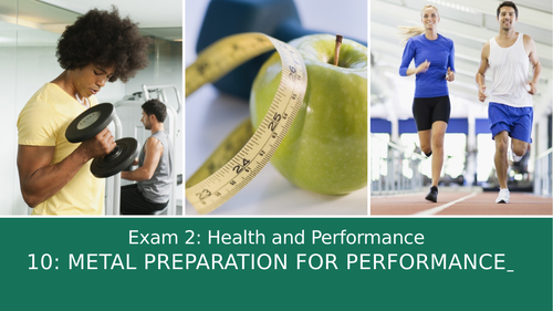 GCSE PE Edexcel 10: Mental preparation for performance
