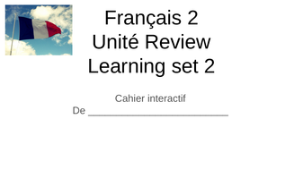 Fran-ais-2-Unit--de-review-Cahier-interactif-2.pptx