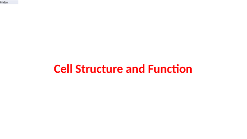 Cell Struture and Function