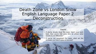 English-Language-Paper-2-Deconstruction-DEATH-ZONE-vs-LONDON-SNOW.pptx