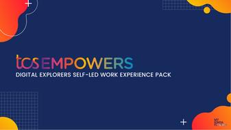 TCS-Digital-Explorers_Virtual-Work-Experience_Resource-Pack.pdf