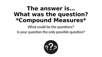What Was The Question? - Compound Measures Special