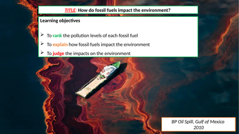 Lesson-3---How-do-fossil-fuel-impact-the-environment.pptx