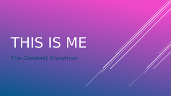 This-is-Me-Greatest-Showman.pptx
