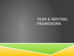 Year 6 Writing Framework PP