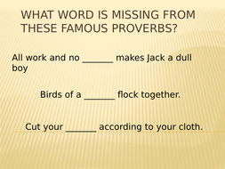 What-word-is-missing-from-these-famous-proverbs.pptx