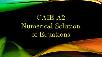 CAIE-A2-Numerical-Solution-of-Equations.pptx