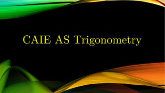 CAIE-AS-Trigonometry.pptx
