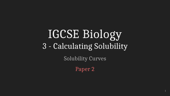 IGCSE-Chemistry-Lecture-3_-Calculating-Solubility.pptx