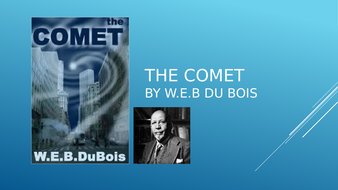 The-Comet-by-WEB-Du-Bois-PP.pptx