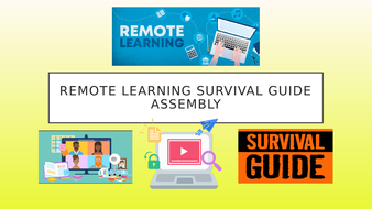 Remote-Learning-Survival-Guide-Assembly.pptx