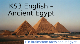 KS3-English---Ancient-Egypt.pptx