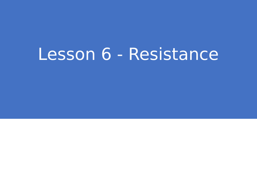 KS3 Science | 3.2.1-2 Electric circuits - Lesson 6 - Resistance FULL LESSON