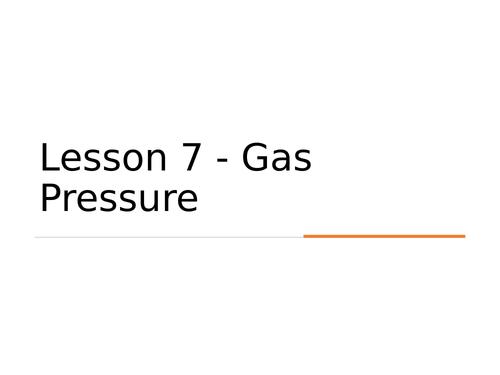 KS3 Science | 3.5.1 Particle model - Lesson 7 - Gas pressure FULL LESSON