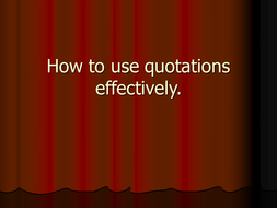 how to use quotations effectively by kts1966 teaching resources tes