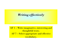 Writing: effective vocabulary, imaginative texts
