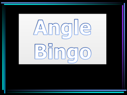 angle bingo geometry game ks3 powerpoint by ybamary teaching