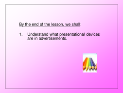Presentation Devices: Advertisements